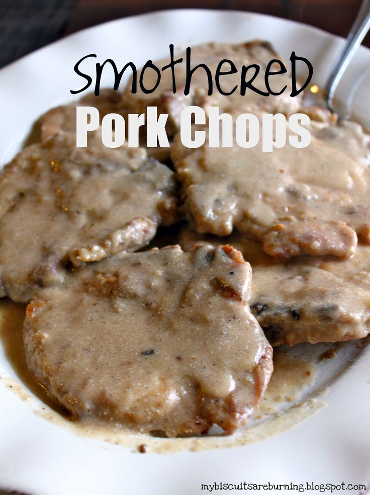 My Biscuits are Burning: Smothered Pork Chops. Best pork chops I've ever made. Ever. Don't add any extra salt to the recipe, however.
