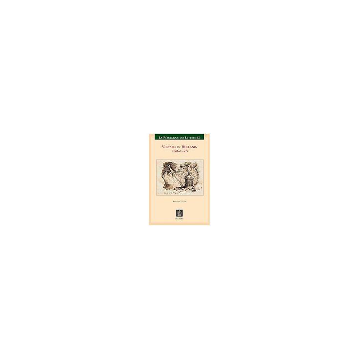 Voltaire in Holland, 1746-1778 ( Republique Des Lettres) (Paperback)