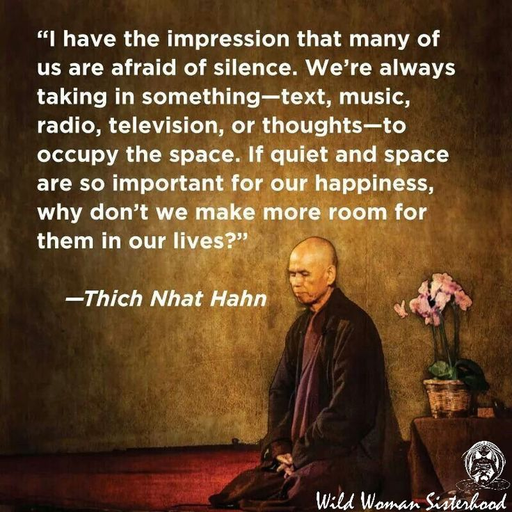 If quiet and space are so important for our happiness ~ why don't we make more room for them in our lives ~ Thich Nhat Hahn ~❤~