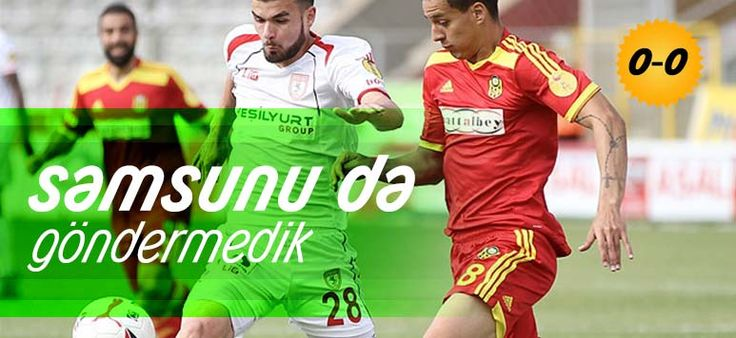 Yeni Malatyaspor, Samsunspor'u Play Off'dan etti