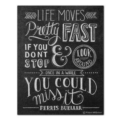 Life Moves Pretty Fast (Ferris Bueller) by Lily and Val originals