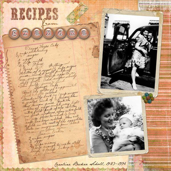 """Recipes from Grandma"" #scrapbooking layout"