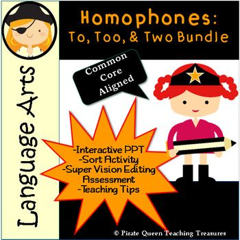 Homophones: TO, TOO, TWO Bundle/CCSS Aligned