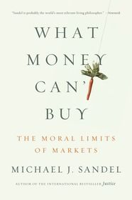 Michael Sandel argues in his latest book that just about every area of life—from family to work, and from education to law—is deemed to have a market value.    From:http://www.abc.net.au/radionational/programs/latenightlive/michael-sandel3a-what-money-can27t-buy/4657940