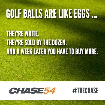 Golf balls are like eggs. Golf  !!!!!!!!!!!!!!!