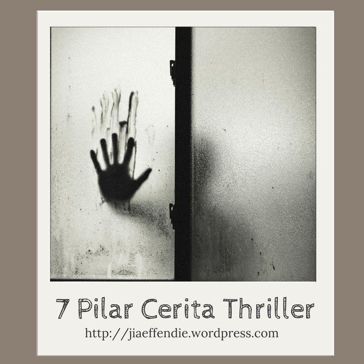 Setahun ini, saya rajin membaca novel thriller dan artikel-artikel tentang menulis cerita thriller. Selain karena memang suka, tahun ini bakal terbit proyek serial thriller bersama satu penerbit (…