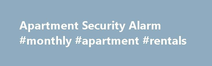 Apartment Security Alarm #monthly #apartment #rentals http://apartment.remmont.com/apartment-security-alarm-monthly-apartment-rentals/  #apartment security systems # Understanding Wireless Home Security Systems If you've been considering investing in a home security system, you're probably aware that there are a variety of shapes, sizes and price ranges. One factor that people may consider is whether to install a wired or wireless security system. WIRELESS SECURITY SYSTEM OR WIRED SECURITY…