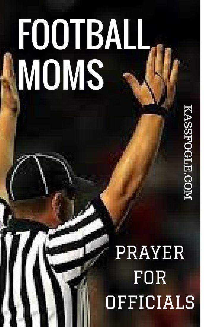 Football Moms, Football Prayer, Football Officials, Kass Fogle