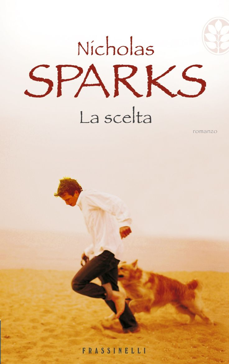Nicholas Sparks The Choice