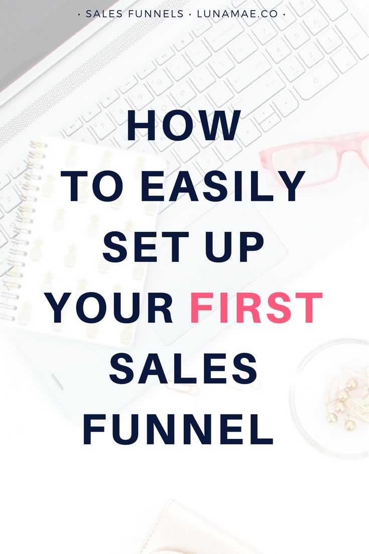 How to Easy Set Up Your First Sales Funnel | Luna Mae & Co. Blog - Digital Marketing Strategy & Business Development