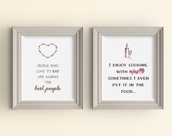 This kitchen art print set would make a fantastic housewarming gift! In the first print the quote, People who love to eat are the best people, is