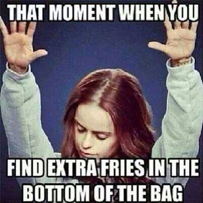 I'll never be too old to get excited over extra fries.  It brings out the kid in me every time.