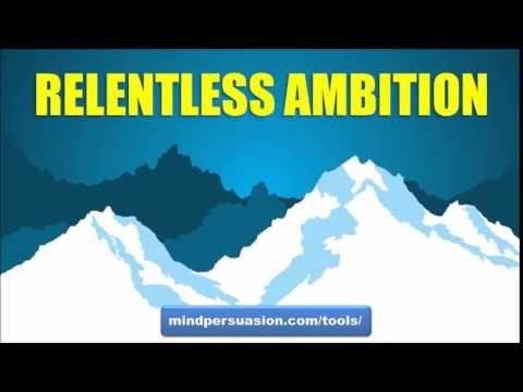 Relentless Ambition  https://www.modup.net/