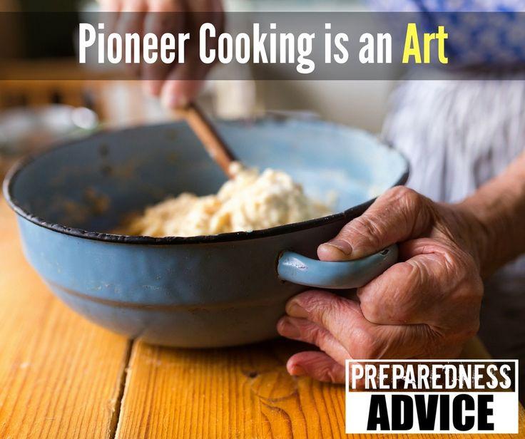 Pioneer Cooking is an art