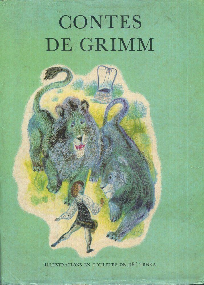 Jiří Trnka pour Contes de Grimm (1963) Gründ Légendes et Contes de Tous les Pays édition de 1978.