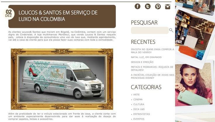 MonDieu! fue destacado en Brasil por Loucos & Santos.
