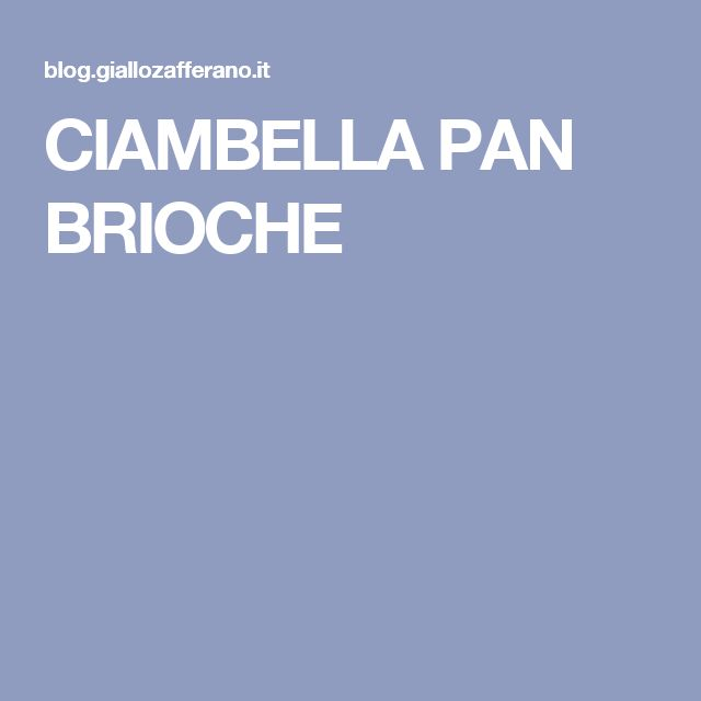 CIAMBELLA PAN BRIOCHE