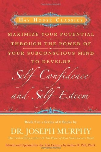 19 best drseph murphy images on pinterest joseph murphy maximise your potential through the power of your subconscious mind to develop self confidence and self esteem book 3 paperback fandeluxe Images