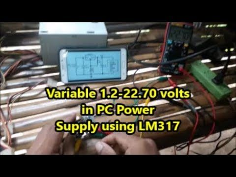 Variable 1 25 volts to 22 70 volts with lm317 using pc Power