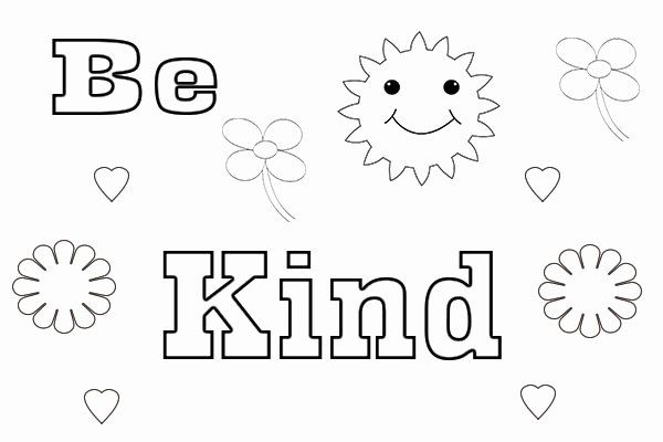 Be Kind Coloring Page Best Of Amazing Be Kind Coloring Page I Can Be Printable Have In 2020 Coloring Pages Free Coloring Pages Have Courage And Be Kind