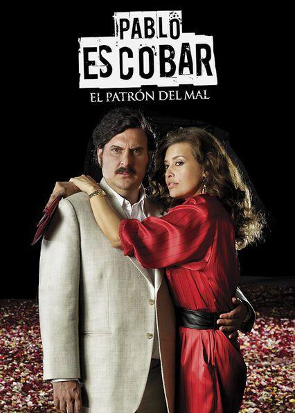 Pablo Escobar, el patron del mal - Saison 1 La saison 1  de la série  Pablo Escobar, el patron del mal est disponible en français sur Netflix Canada Netflix France  ...