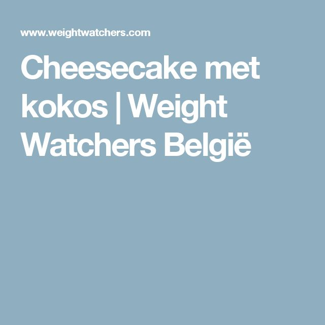 Cheesecake met kokos | Weight Watchers België