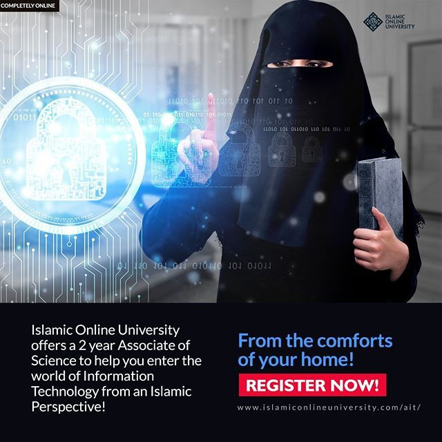 Islamic Online University now offers an Associate Degree in Information Technology joining worldly IT knowledge and Islamic knowledge, creating a unique opportunity for students to fulfill their religious duty of seeking and sharing knowledge while securi