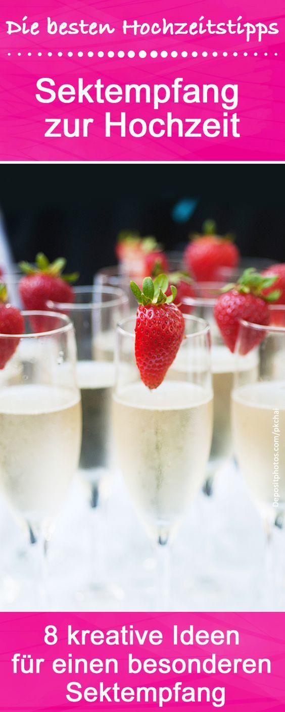 8 außergewöhnliche Ideen für den besonderen Sektempfang bei der Hochzeit oder auf dem Geburtstag.