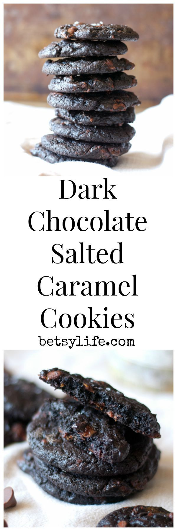 Dark Chocolate Salted Caramel Cookies | Betsylife.com