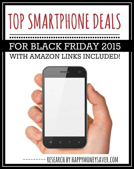 Top IPhone 6 and Android Smartphone Deals Black Friday 2015