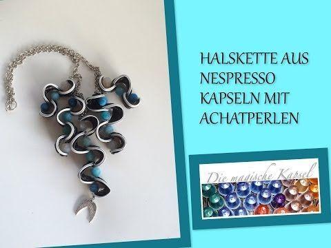 Nespresso Schmuck Anleitung - Halskette mit Achatperlen - die magische (Kaffee-) Kapsel - YouTube