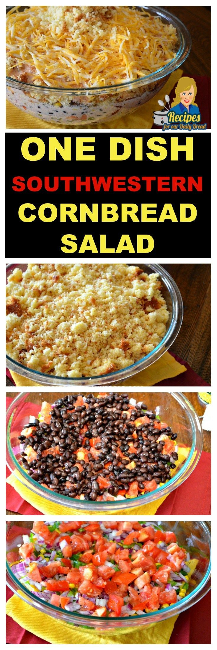 HOW TO MAKE ONE DISH SOUTHWESTERN CORNBREAD SALAD  You Should See Full Recipe HERE: http://recipesforourdailybread.com/southwestern-cornbread-salad/
