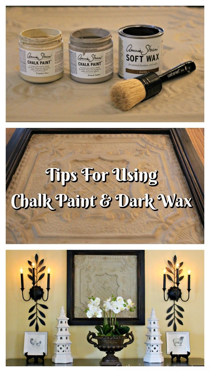 Tips For Using Chalk Paint And Dark Wax Using Chalk Paint Chalk Paint Wax Chalk Paint