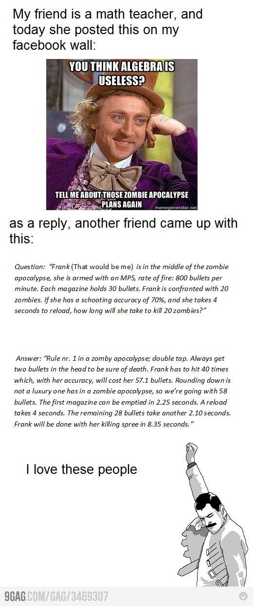 Algebra + Zombie apocalypse strategies.  Nice.