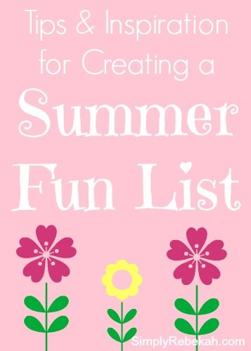 Tips & Inspiration for Creating a Summer Fun List - I've been making a summer bucket list for 3 years and I love it.  You've gotta try it!