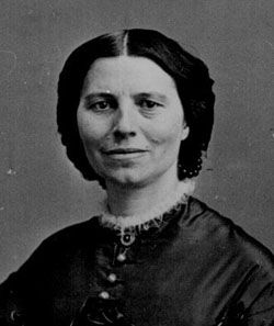 Clara Barton, Founder of the American Red Cross. Where would some of us be without it?