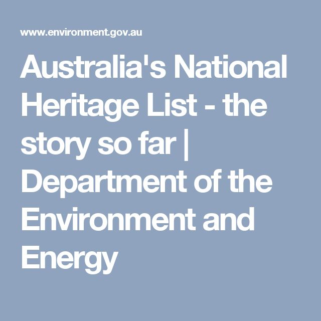 Australia's National Heritage List - the story so far | Department of the Environment and Energy