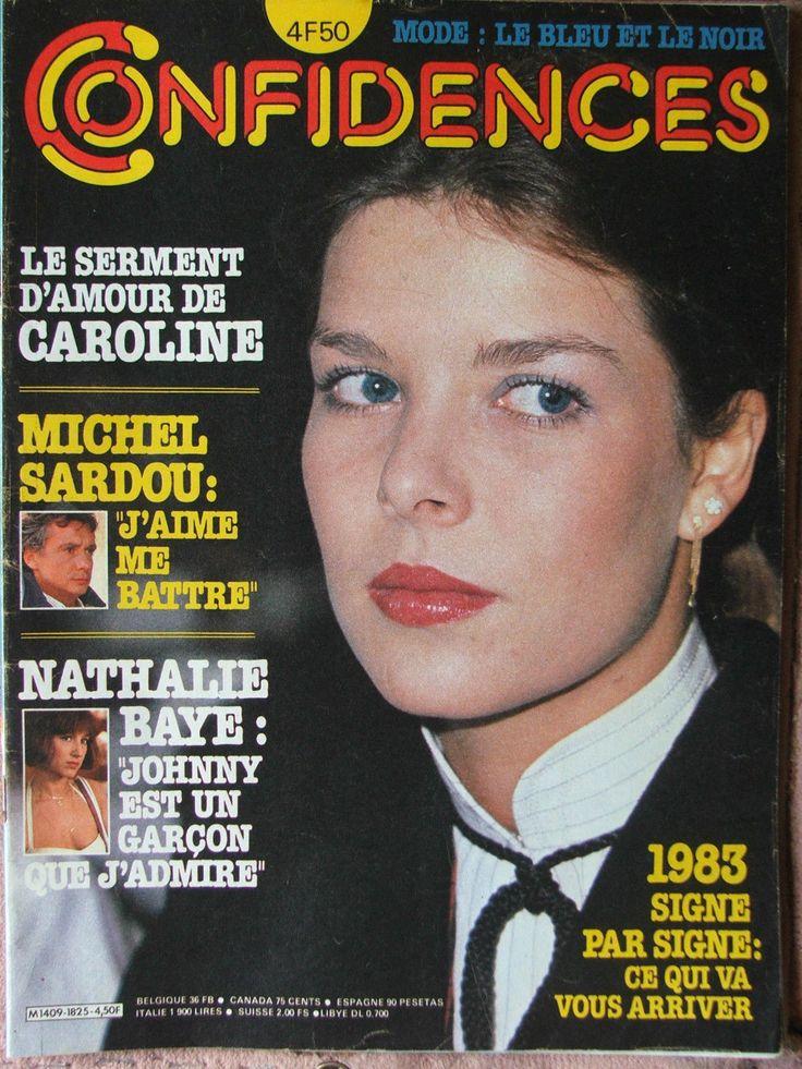 Confidences N°1825 (26/11/1982) Caroline de Monaco - M.Sardou - Nathalie Baye -   eBay