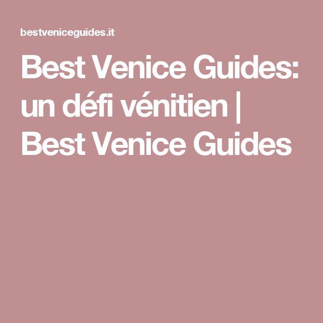 Best Venice Guides: un défi vénitien | Best Venice Guides