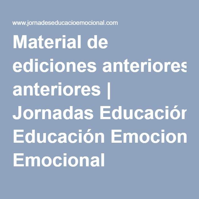 Material de ediciones anteriores   Jornadas Educación Emocional