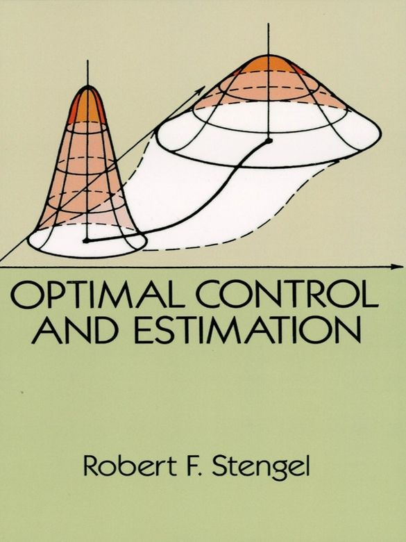 Optimal Control and Estimation by Robert F. Stengel    'An excellent introduction to optimal control and estimation theory and its relationship with LQG design. . . . invaluable as a reference for those already familiar with the subject.' — Automatica. This highly regarded graduate-level text provides a comprehensive introduction to optimal control theory for stochastic systems, emphasizing application of its basic concepts to real problems. The first...