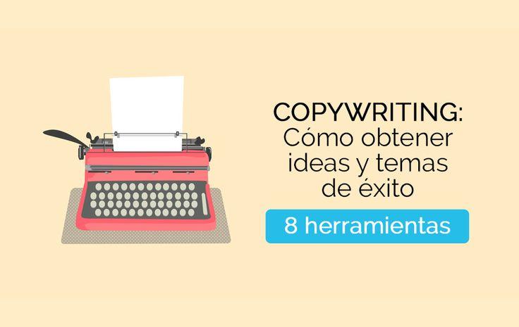 8 Herramientas de copywriting para obtener ideas y temas de éxito