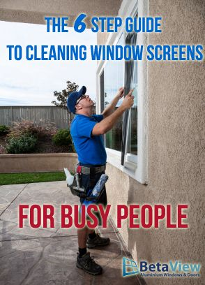 The 6 Step #Guide to Cleaning #Window Screens for Busy People