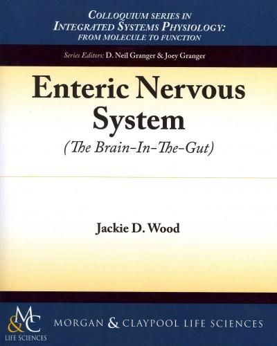 Enteric Nervous System: The Brain-In-The-Gut