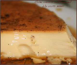 CREME RENVERSEE VANILLE/CARAMEL (Cuisson cocotte minute)