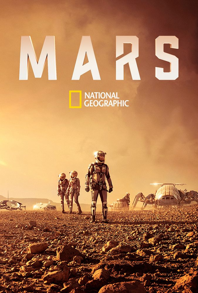 Mars - Season 1 ~ The year is 2033, and mankind's first manned mission to Mars is about to become reality, but the Daedalus crew faces a life-threatening emergency when the ship's landing system goes offline. This is the story of how we make Mars home, told by the pioneers making it possible.