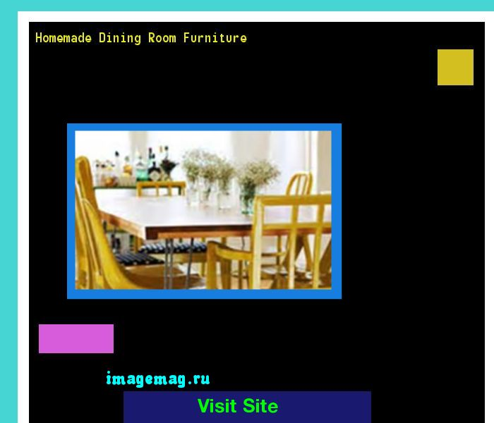 Homemade Dining Room Furniture 134650 - The Best Image Search