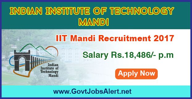 IIT Mandi Recruitment 2017 - Hiring Turner and Welder Posts, Salary Rs.18,486/- : Apply Now !!!  The Indian Institute of Technology Mandi – IIT Mandi Recruitment 2017 has released an official employment notification inviting interested and eligible candidates to apply for the positions of Turner (Machinist) and Welder. The eligible candidates may apply to the posts in the prescribed format available in official email (given below).