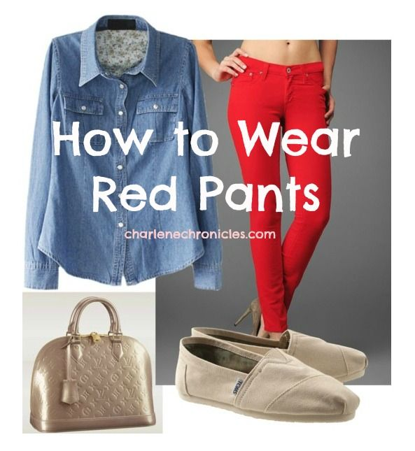 How to Wear Red Pants and Other Red Items - Charlene Chronicles