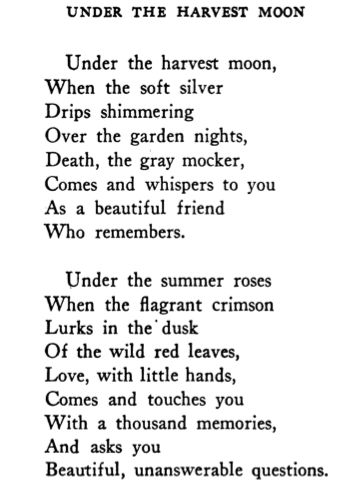lumpy-pudding:  Carl Sandburg: Under the Harvest Moon (Poetry - A Magazine of Verse, Oct. 1915)